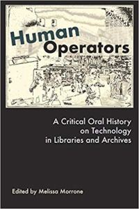 A-Critical-Oral-History-on-Technology-in-Libraries-and-Archives